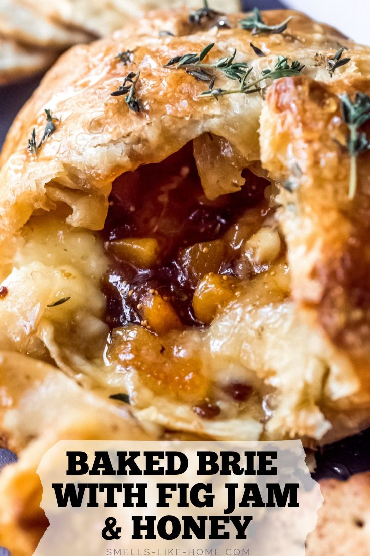Baked Brie With Fig Jam And Honey Recipe Puff Pastry
