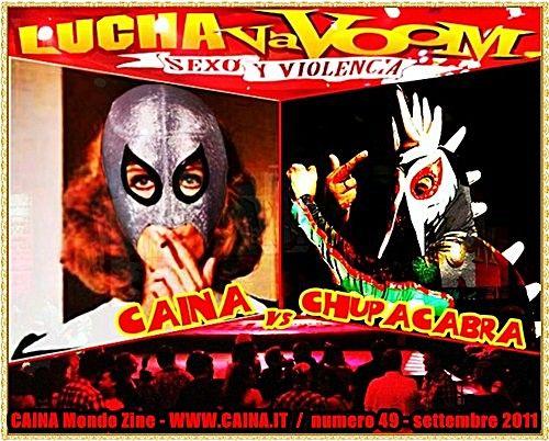 LUCHA VaVOOM – Parte 2: Caina vs Chupacabra (Los Angeles – Cinco de Mayo 2011) | Caina
