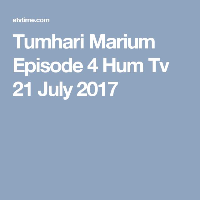 Tumhari Marium Episode 4 Hum Tv 21 July 2017   Dramas   21