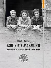 Natalia Jarska Kobiety Z Marmuru Recenzja Historia Historical Figures Centrum