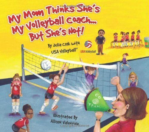 My Mom Thinks She S My Volleyball Coach But She S Not Http Www Amazon Com Dp 1934073091 Ref Cm Sw R Coaching Volleyball Basketball Workouts Volleyball Mom