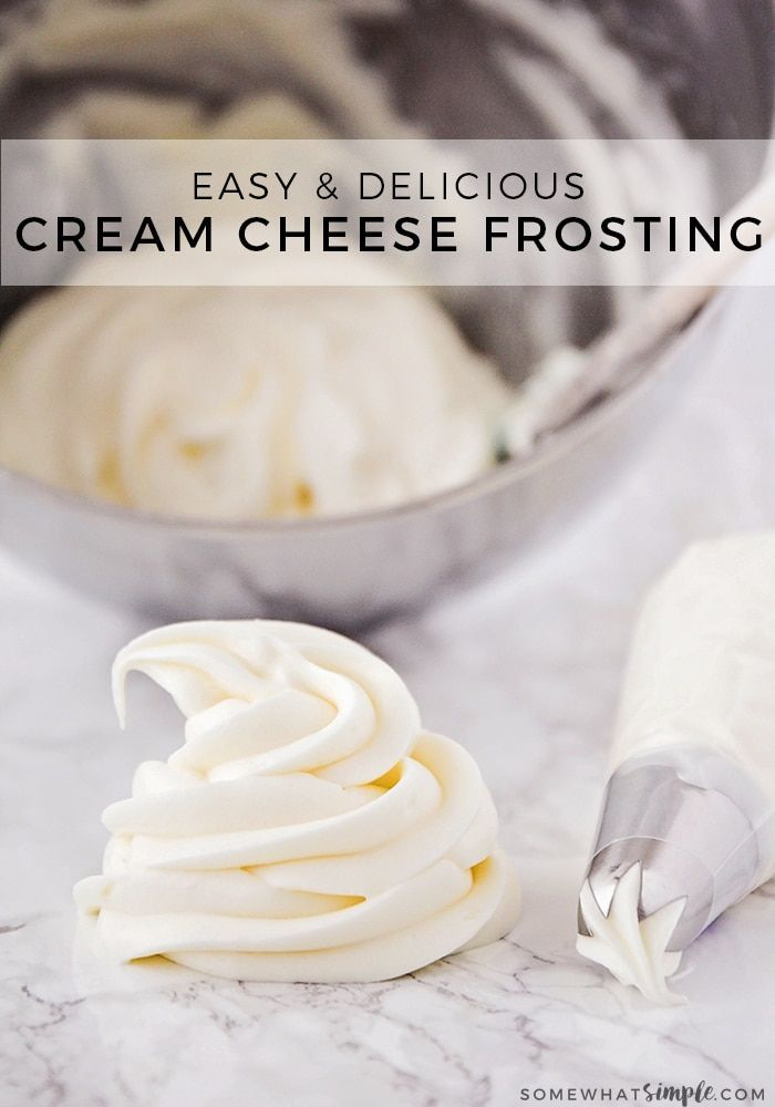Best EVER Cream Cheese Frosting Recipe | Somewhat Simple