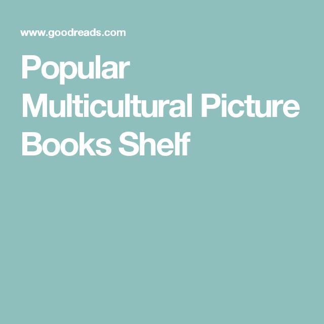 Popular Multicultural Picture Books Shelf