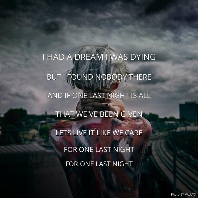 One Last Night Vaults Nights Lyrics Best Song Ever Beautiful Songs