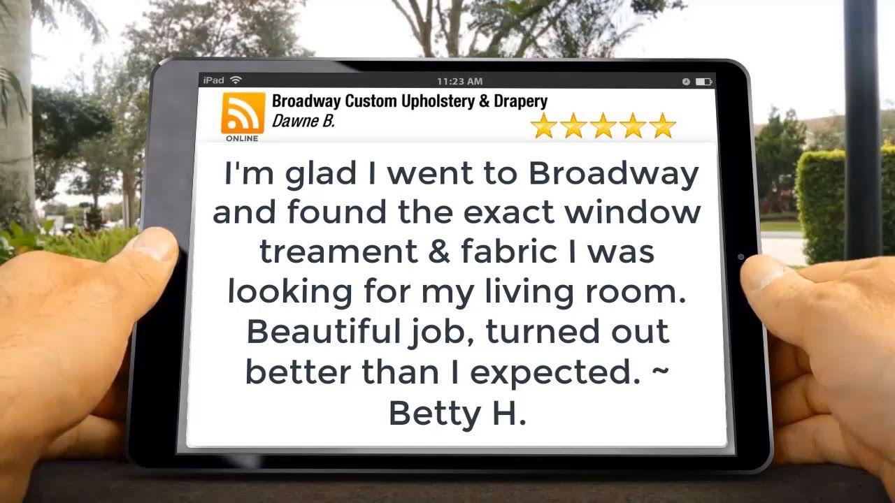 Custom Drapery 5 Star Customer Review Broadway Custom