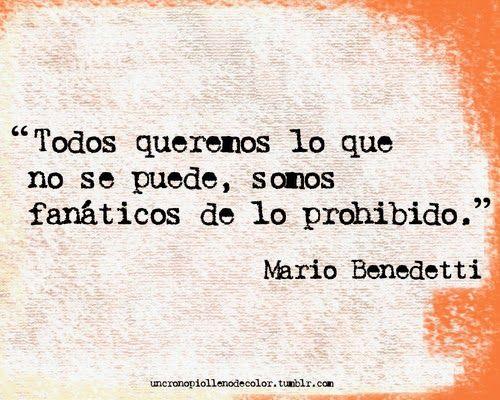 Poema Defensa De La Alegria Mario Benedetti Ellos Tienen Razon Esa Felicidad Al Menos Con Mayuscula No Existe