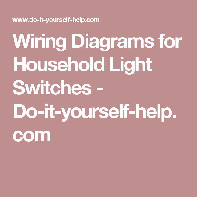 wiring diagrams for household light switches do it yourself help rh pinterest com