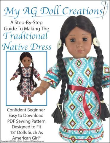 pdf doll clothes sewing pattern My AG Doll Creations Traditional Native American Dress designed to fit 18 inch American Girl dolls #indianbeddoll