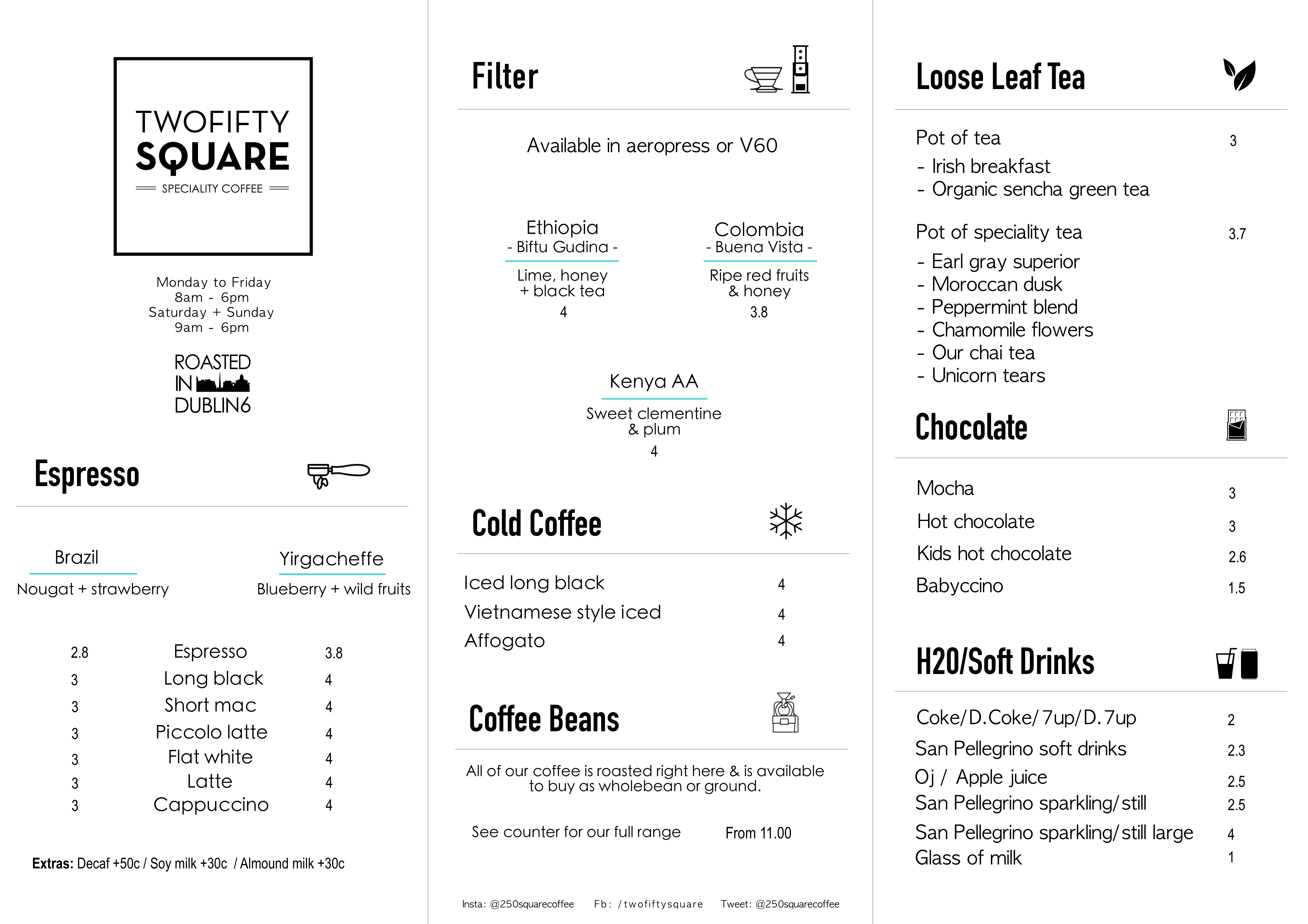 Twofifty Square Speciality Coffee Coffee Menu Sencha Green Tea Speciality Teas