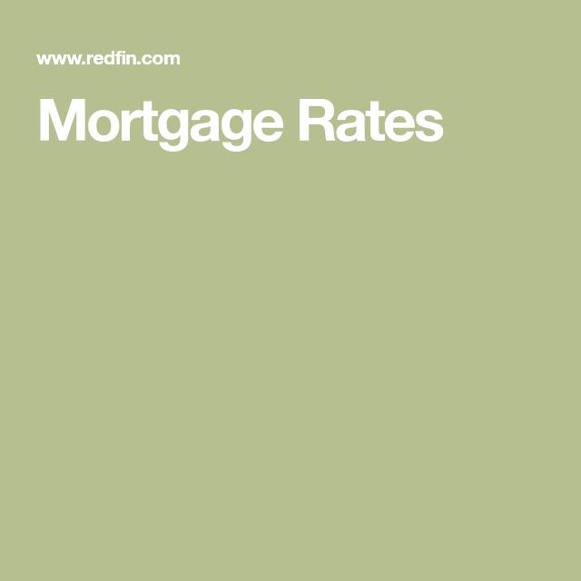 Mortgage Rates Mortgage rates, Loan application, Credit