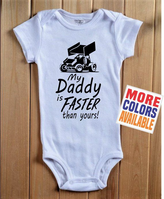 My Daddy Is Faster Than Yours Onesie Baby One Piece