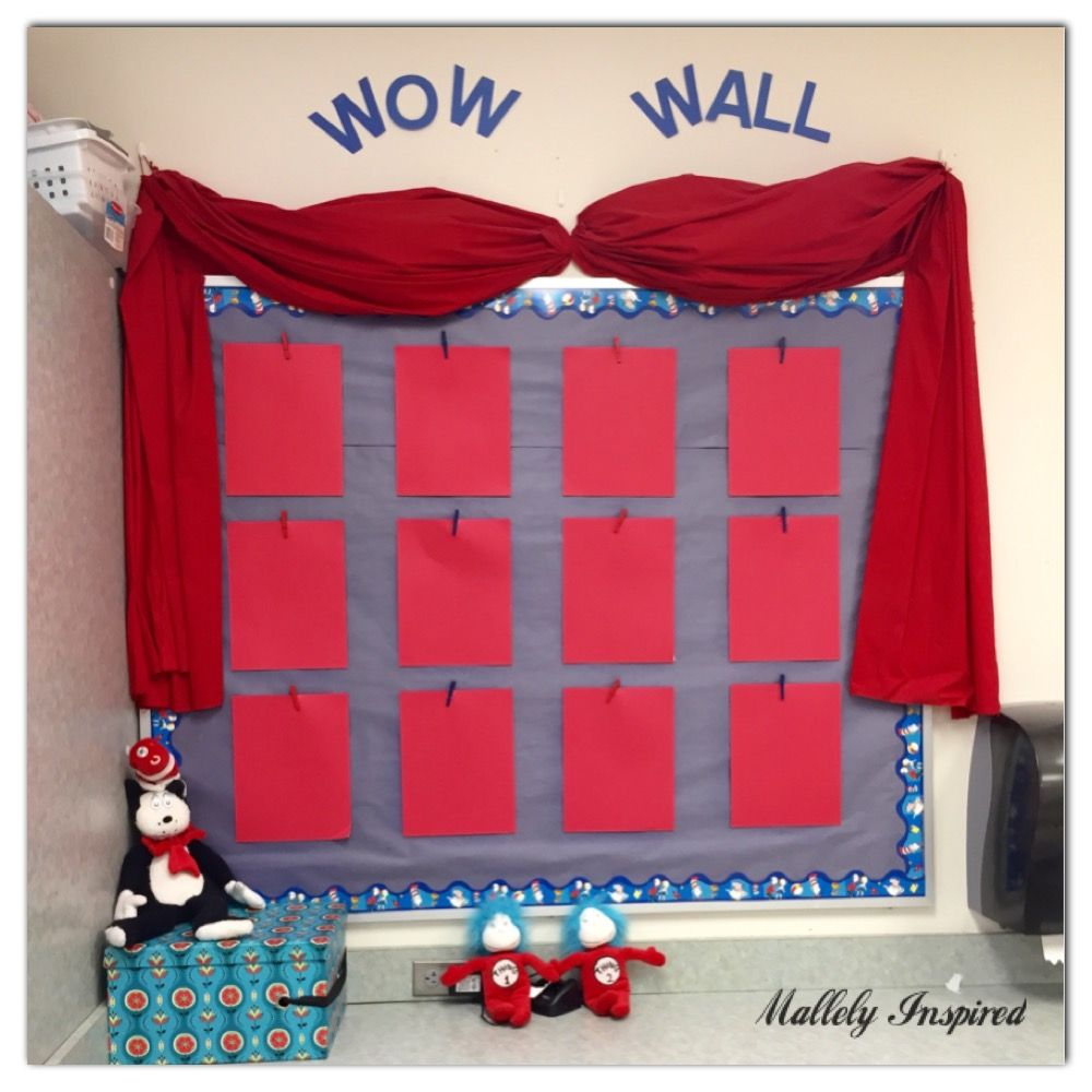 Cat In The Hat Theme Display Your Students Best Work Students Who Get Their Work Onthe Wow Wall Get A Price Or A St Wow Wall Class Decoration Classroom Decor