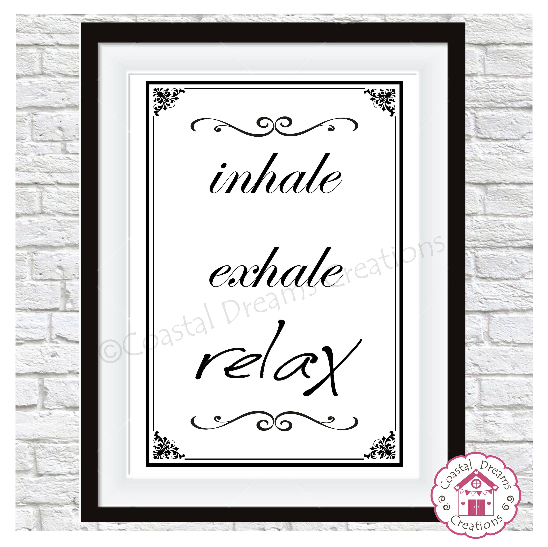 Relax Bathroom Print A4 A5 decor Quote motivational,wall art  -Unframed