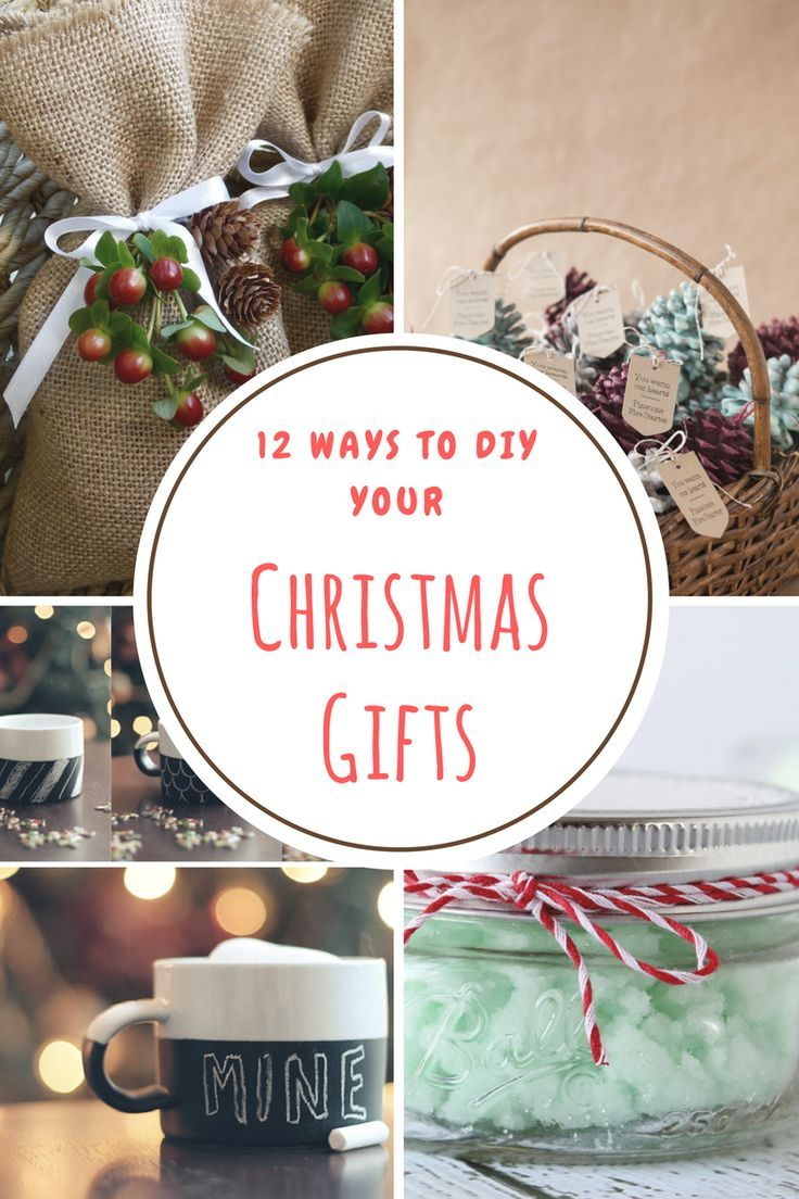 12 ways to diy christmas gifts for everyone on your list diy 12 ways to diy christmas gifts for everyone on your list solutioingenieria Choice Image