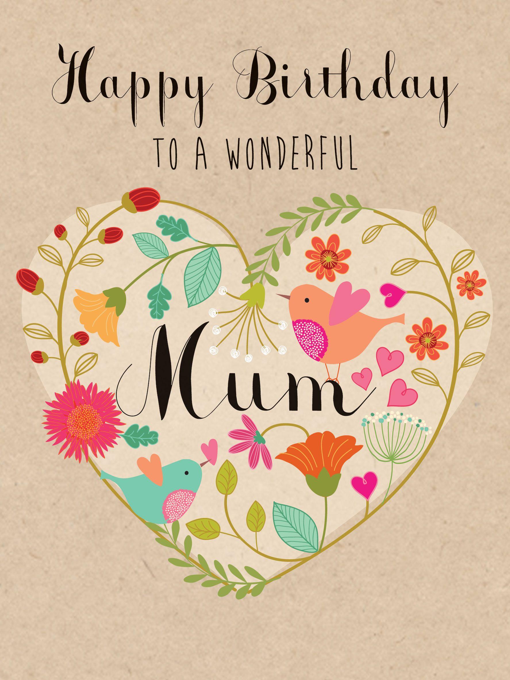 Happy Birthday To A Wonderful Mum W457 Birthday Luxury Card By
