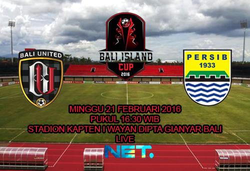 Bali United vs Persib : Bali Island Cup 2016 | Persib ...