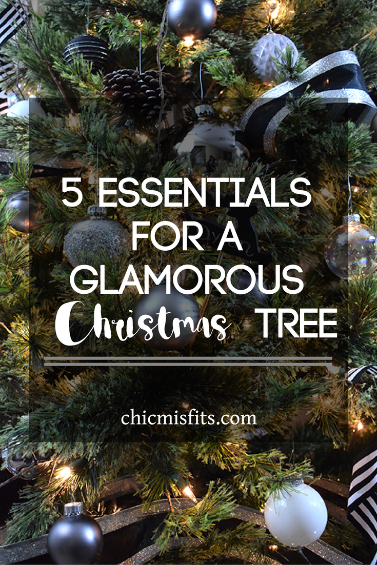 5 Essentials For A Glamorous Christmas Tree Chic Misfits Glamorous Christmas Tree Glamorous Christmas Christmas Tree