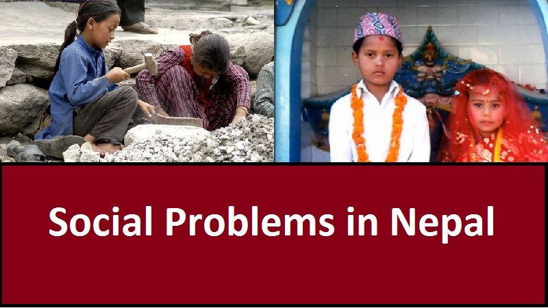 There Are Many Social Problems In Nepal Here We Are Going To Talk About The Social Problems Their Causes And Remedy Of Social Prob Social Problem Social Nepal