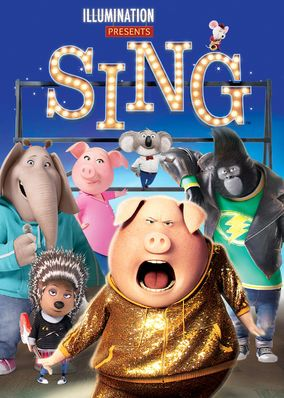 Sing (2016)    An optimistic koala tries to save his theater with a singing contest featuring a timid elephant, a teenage gorilla, an overworked sow and more.