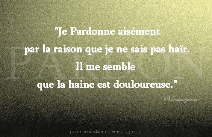 Pardonner Poeme Et Citation Citation Et Pardon
