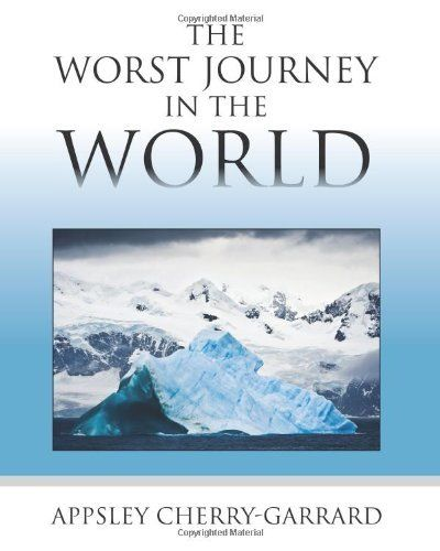 Antarctica Reading Recommendation • • •  The Worst Journey in the World, by Apsley Cherry-Garrard, describes the author's harrowing experiences as a member of the disastrous 1910-1913 British Antarctic Expedition led by Robert Falcon Scott (who did not survive). One of the great adventure stories.