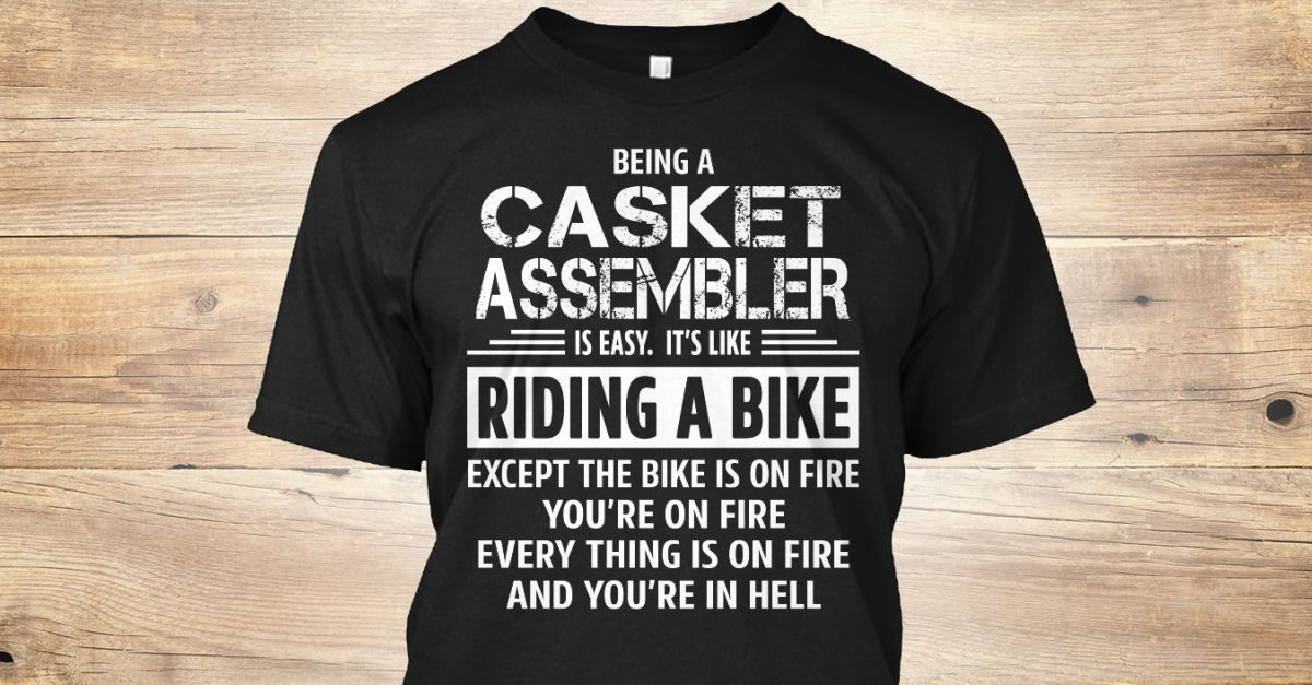 If You Proud Your Job, This Shirt Makes A Great Gift For You And Your Family.  Ugly Sweater  Casket Assembler, Xmas  Casket Assembler Shirts,  Casket Assembler Xmas T Shirts,  Casket Assembler Job Shirts,  Casket Assembler Tees,  Casket Assembler Hoodies,  Casket Assembler Ugly Sweaters,  Casket Assembler Long Sleeve,  Casket Assembler Funny Shirts,  Casket Assembler Mama,  Casket Assembler Boyfriend,  Casket Assembler Girl,  Casket Assembler Guy,  Casket Assembler Lovers,  Casket Assembler…