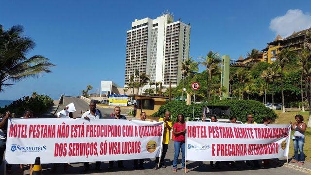 Blog do Rio Vermelho, a voz do bairro: Funcionários do Hotel Pestana protestam no Rio Ver...