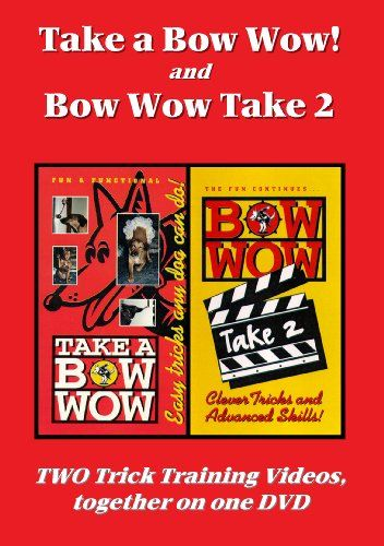 Take A Bow Wow And Bow Wow Take 2 Dvd By Virginia Broitm Https Www Amazon Com Dp B004d8hdws Ref Dog Training Videos Training Video Dog Training
