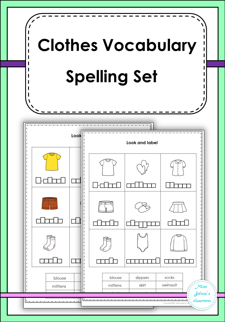 Clothes Vocabulary Spelling Set Had 31 Worksheet In Color And 31 Worksheet In Black And White Vocabulary Spelling Practice Primary Books [ 1090 x 761 Pixel ]