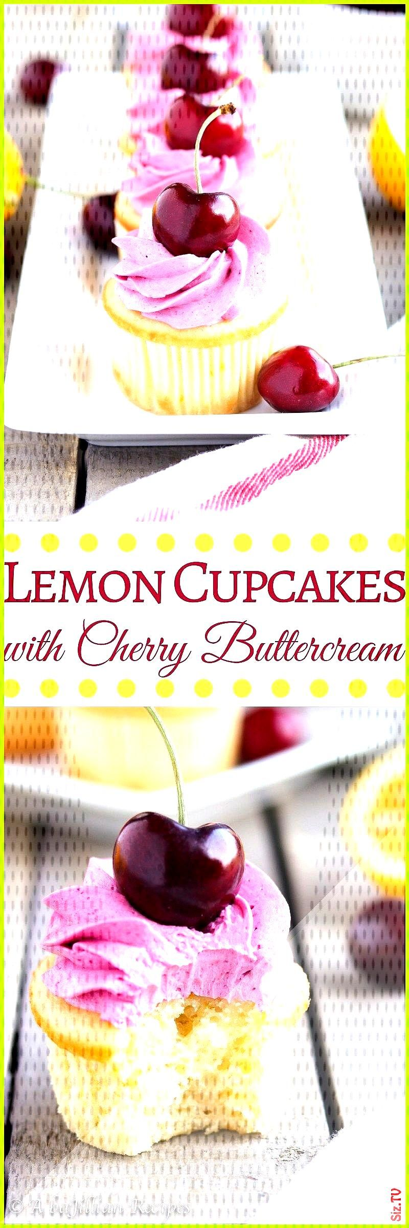 Lemon Cupcakes with Cherry Buttercream A baJillian Recipes Lemon Cupcakes with Cherry Buttercream