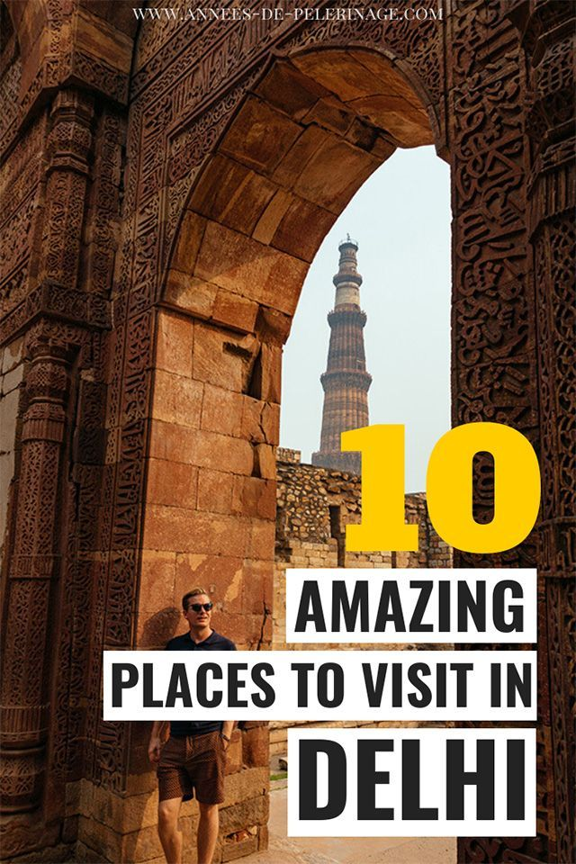 One Day in Delhi – 10 amazing places to add to your list