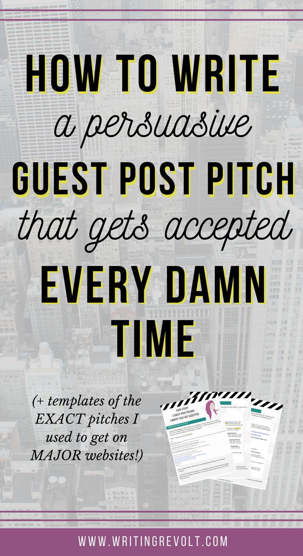 How to Write a Guest Post Pitch That Gets Accepted Every