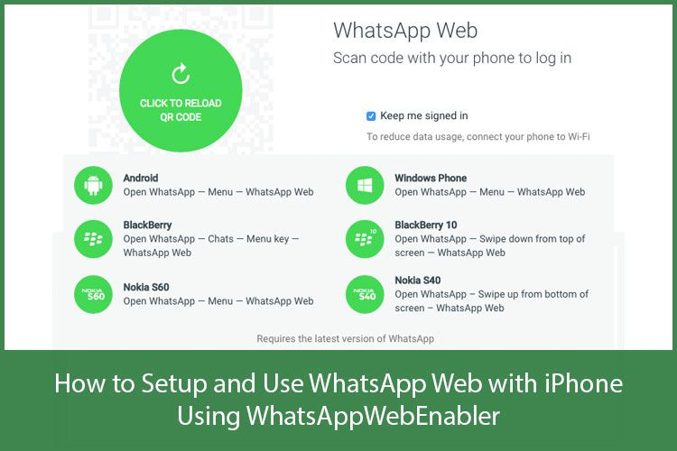How to Setup and Use WhatsApp Web with iPhone Using