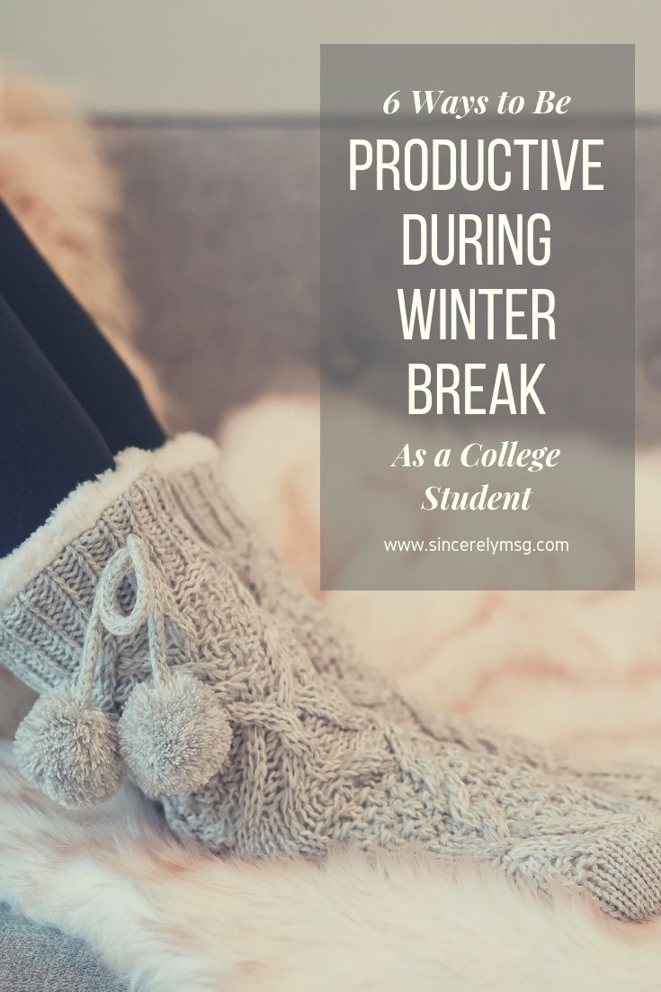 6 Ways to Be Productive During Winter Break as a College Student