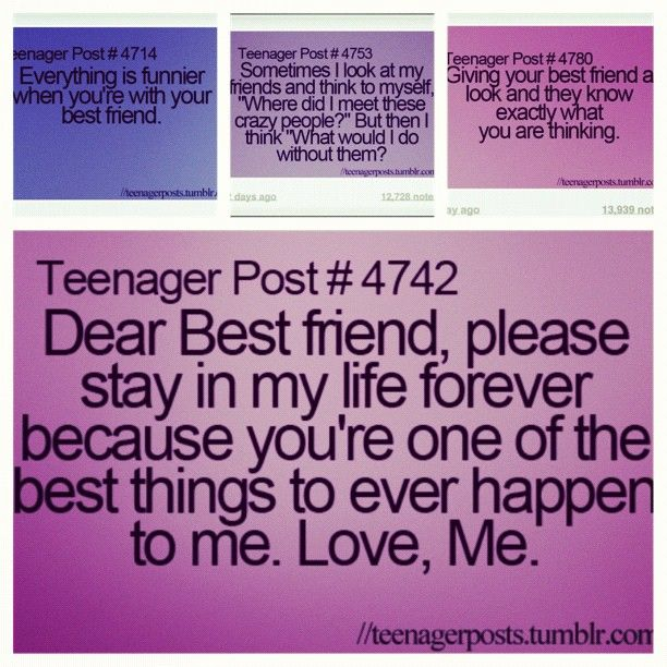 best friend teenage post | Teenagers Post For Best Friends. I love