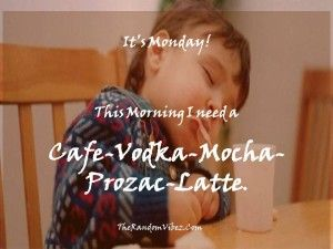 Most Funny Monday Morning Quotes