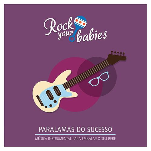 CD Rock Your Babies - Paralamas do Sucesso