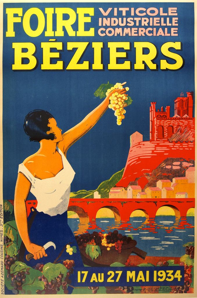 FOIRE BEZIERS VITICOLE INDUSTRIELLE COMMERCIALE. 1934 Original poster @Rue Mapp Mapp Mapp Marcellin.   Béziers : département de l'Hérault, région: Languedoc-Roussillon
