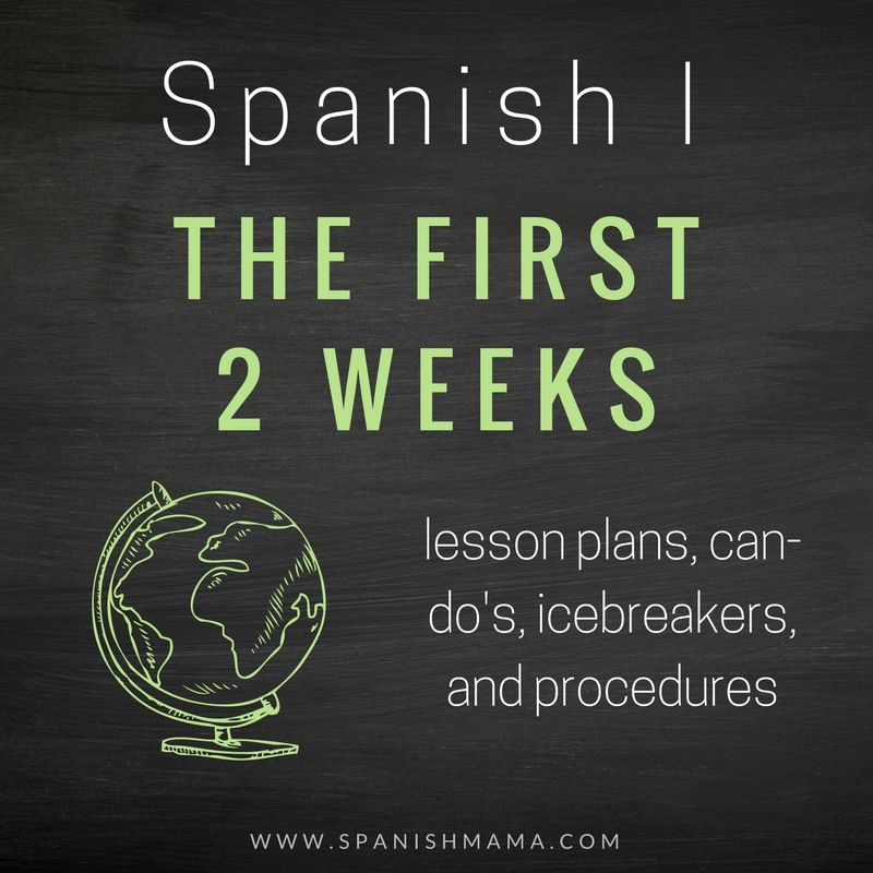 Back to School Plans: First Two Weeks of Spanish Class