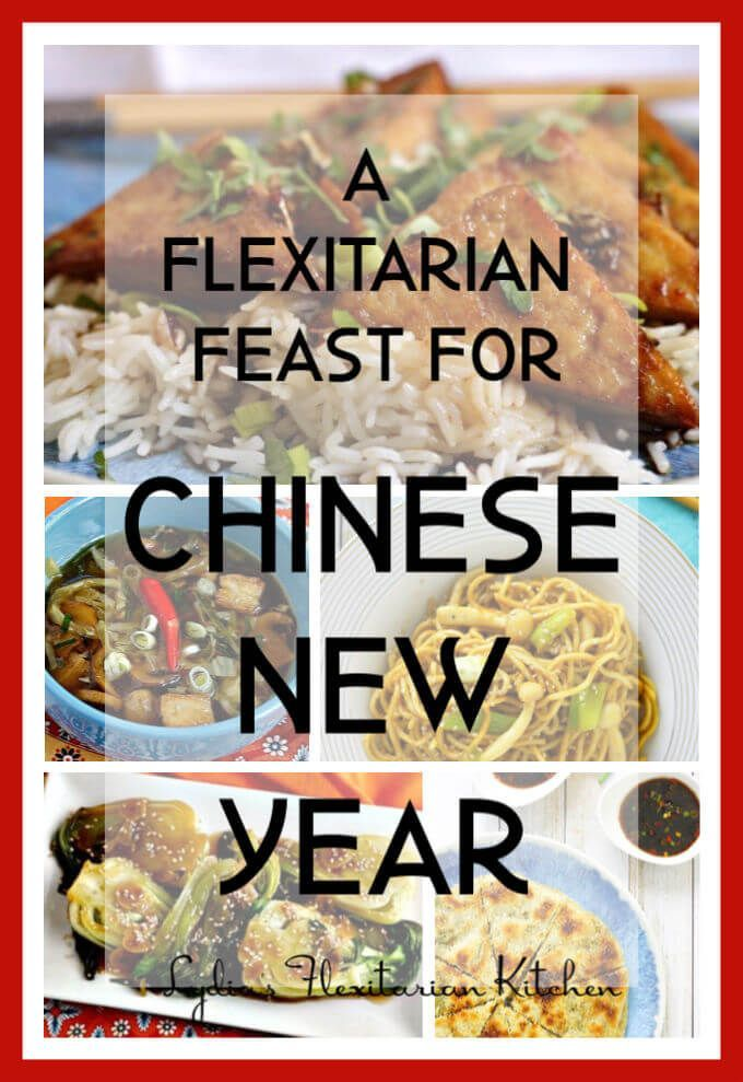 A Flexitarian Feast for Chinese New Year Food