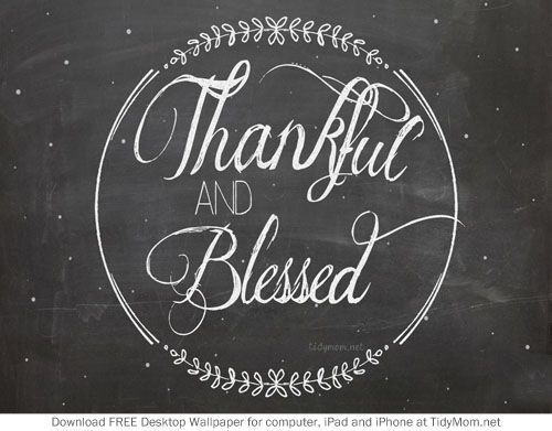 Thankful And Blessed November Chalkboard Wallpaper For Desktop IPhone IPad Free Download At TidyMom