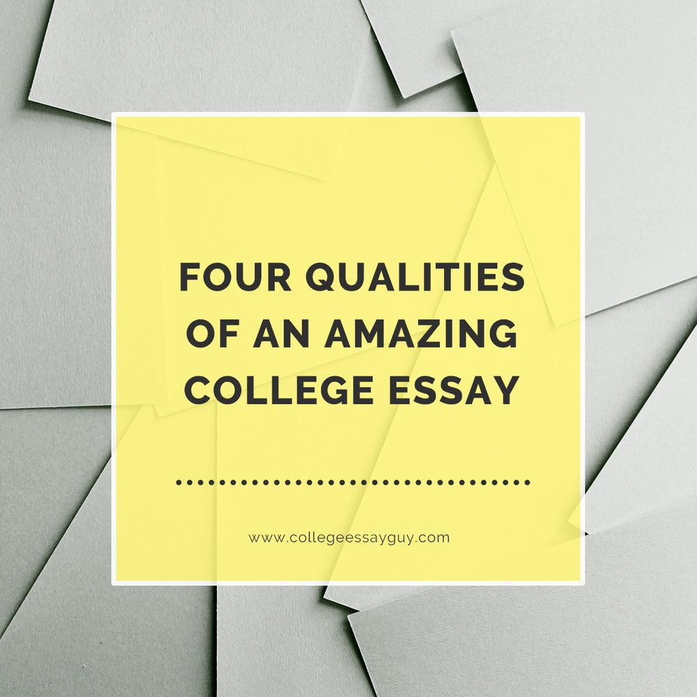 Personal Qualities For Resume Gorgeous Four Qualities Of An Amazing College Essay  College Essay Prompts .