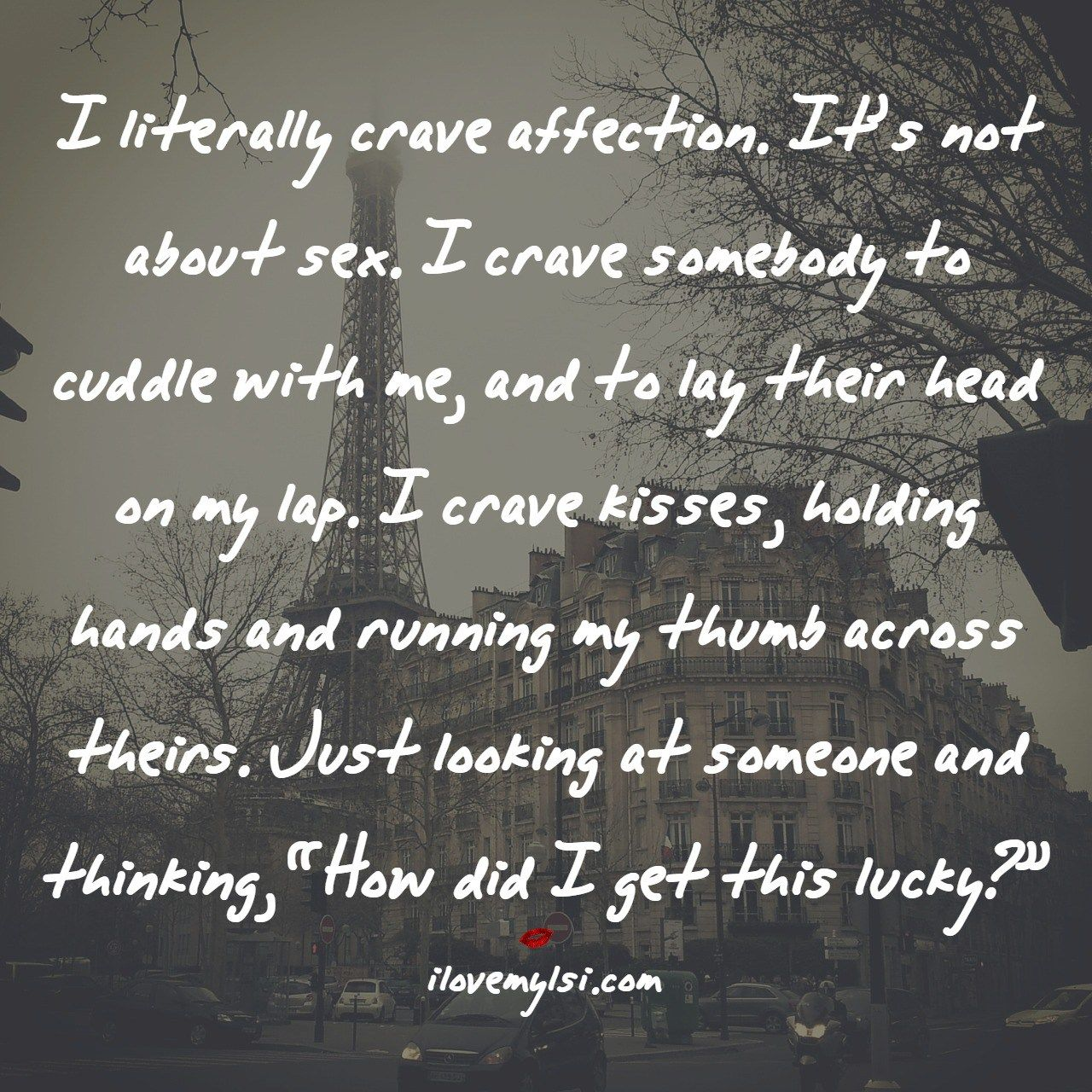 I Crave Affection Affection Quotes I Crave You Quotes