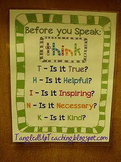 Before you speak...THINK.