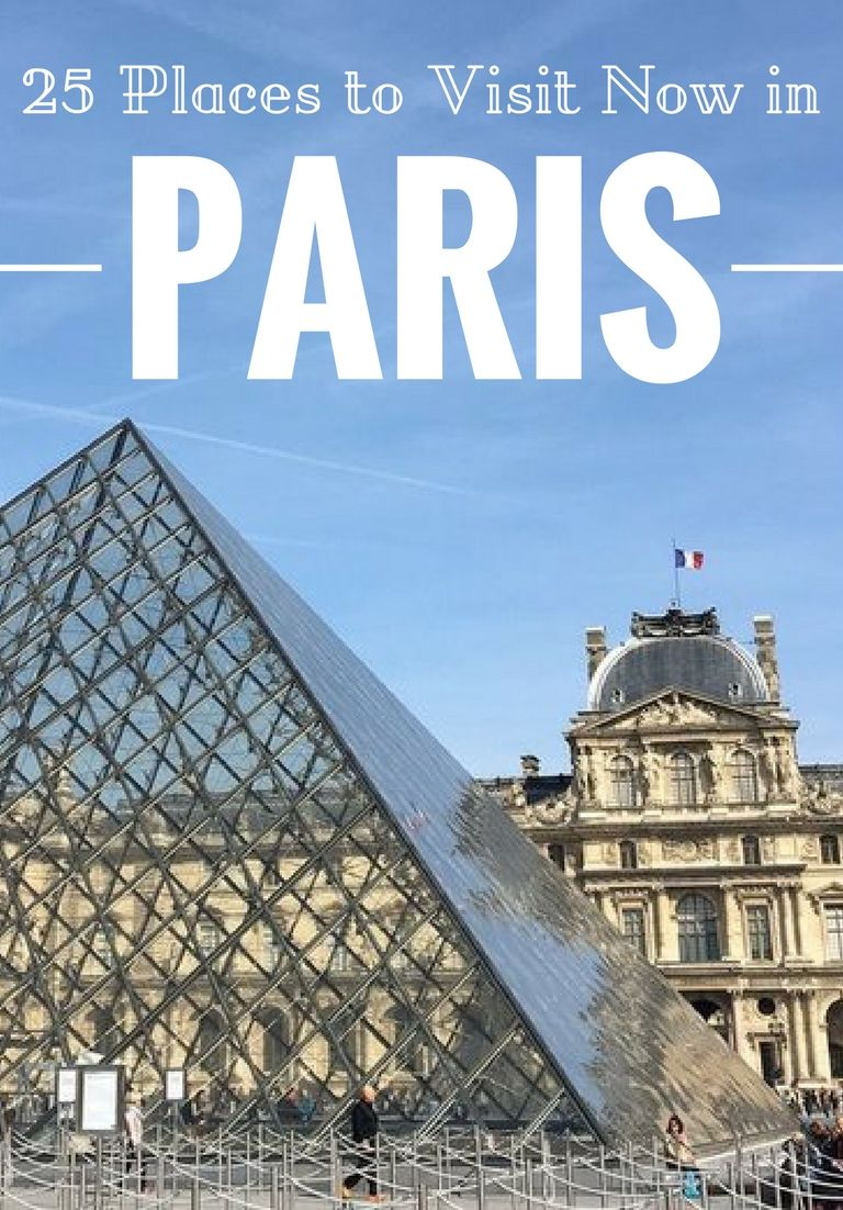 25 Places To Visit In In Paris City Exotic Places And