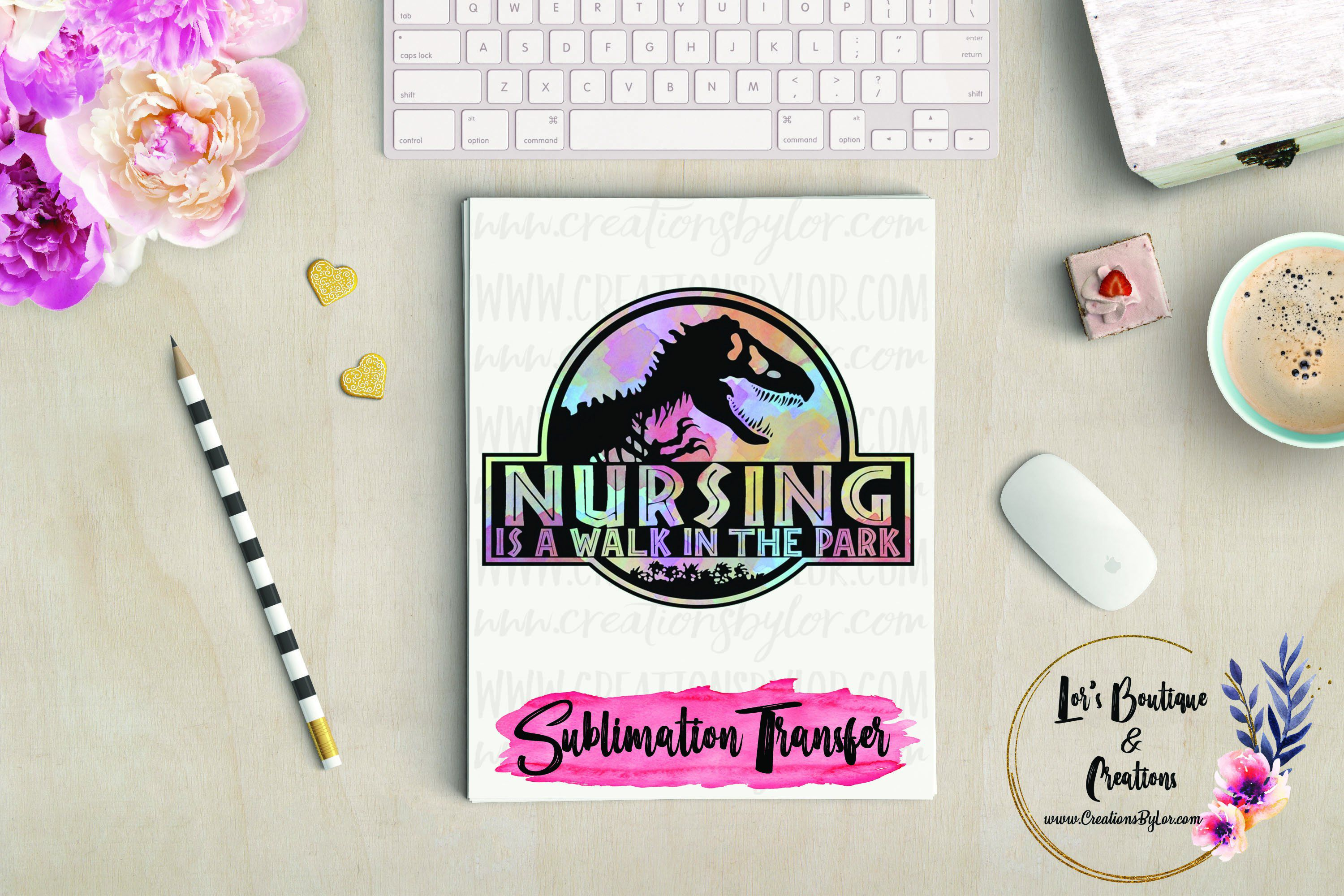 Nursing Is A Walk In The Park Sublimation Transfer Shirt