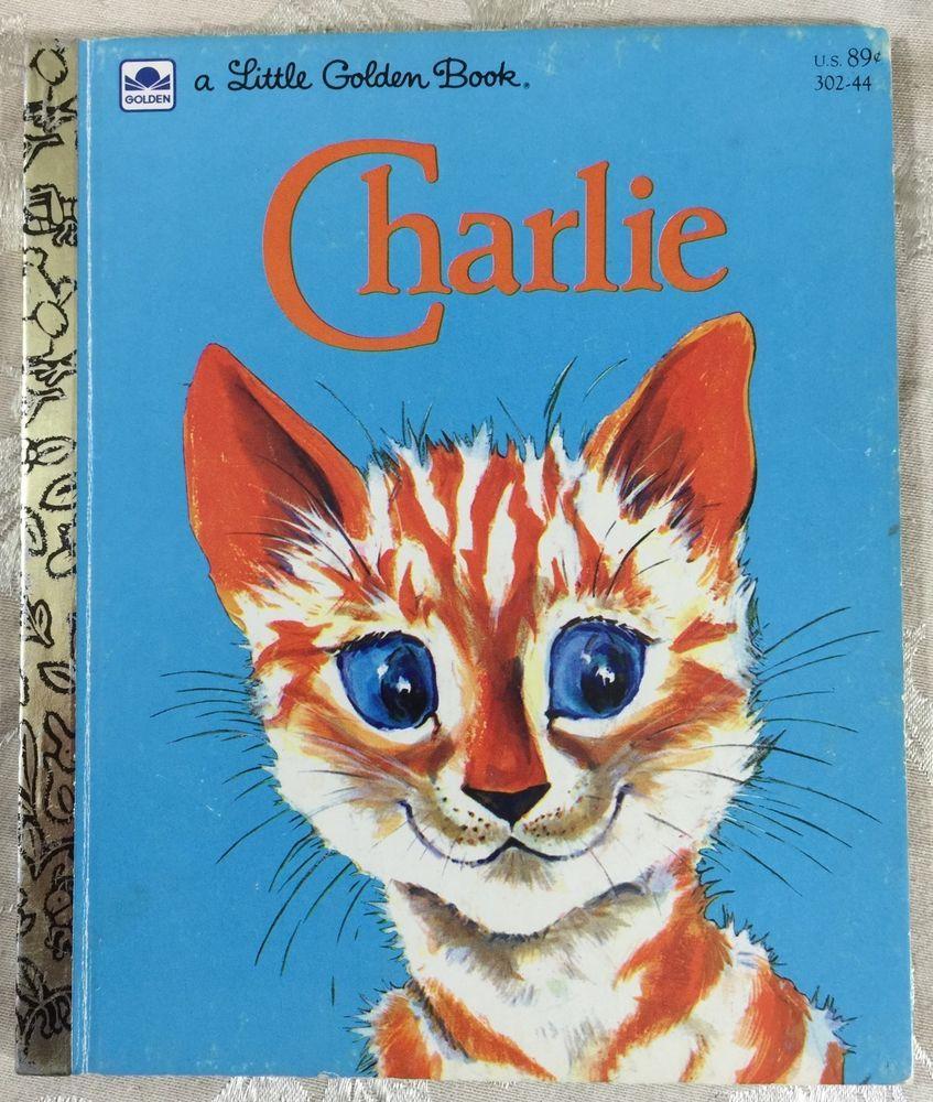 Vintage Little Golden Book Charlie 302 44 By Diane Downs Lilian Obligado Cat Little Golden Books Childrens Books Illustrations Books