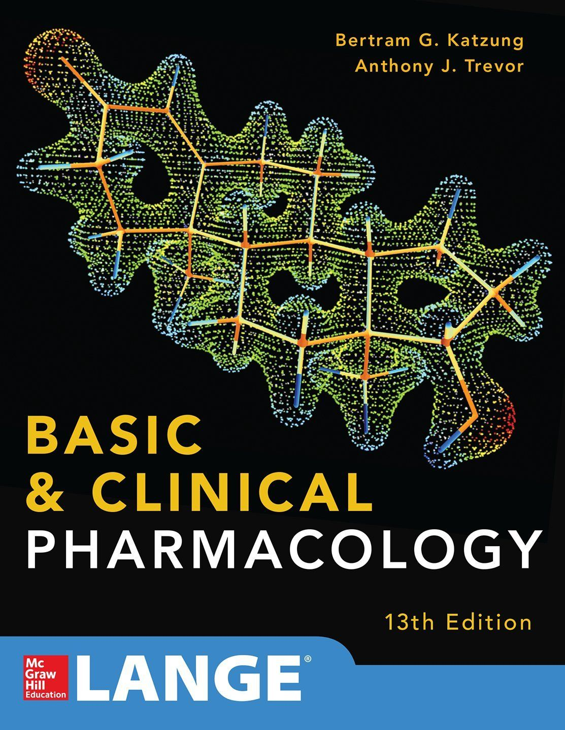 Basic and clinical pharmacology bertram g katzung susan b basic and clinical pharmacology bertram g katzung susan b masters anthony j trevor main library 6151 bas fandeluxe Choice Image
