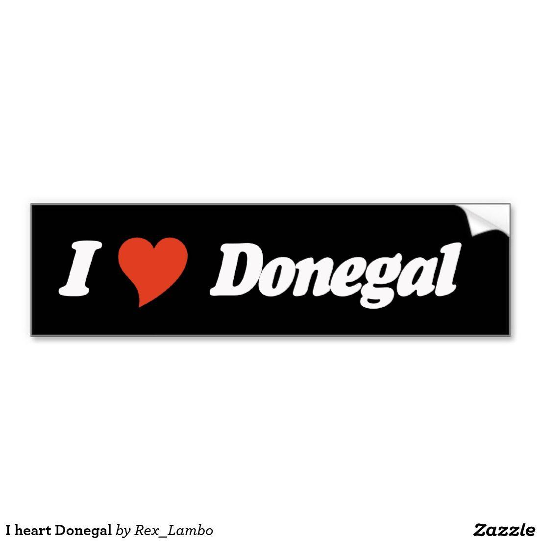 I Heart Donegal Car Bumper Sticker Bumper Stickers Car Bumper Stickers Stickers [ 1104 x 1104 Pixel ]