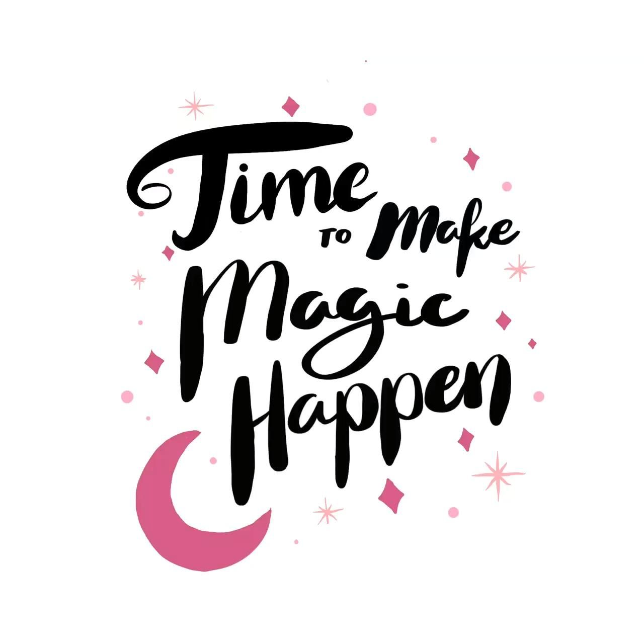 Cute Inspiring T-shirts, Time to make Magic Happen Quote T-shirts  Woman's shirt with positive says.
